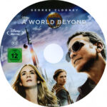 A World Beyond (2015) R2 Custom Blu-Ray Label
