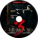 IP Man 3 (2015) R0 CUSTOM Label