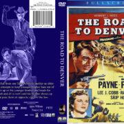 The Road To Denver (1955) R1 Custom DVD Cover