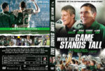 When the Game Stands Tall (2014) R1 Custom covers