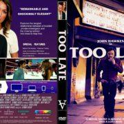 Too Late (2015) R1 CUSTOM DVD COVER