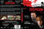 Above Suspicion – Set 1 (2009) R1 Custom Cover & Labels