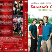 Dawson's Creek – The Series Finale (2003) R1 Custom Cover & label
