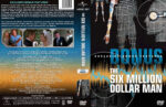 The Six Million Dollar Man – Bonus Features (2011) R1 Custom Cover & labels
