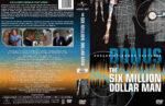 The Six Million Dollar Man – Bonus Features (2011) R1 Custom Cover & labels