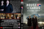 House of Cards – Season 3 (2015) R1 Custom Cover & labels