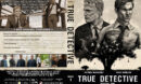 True Detective - Season 1 (2014) R1 Custom Cover & labels