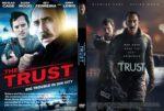 The Trust (2016) R0 CUSTOM Cover & label