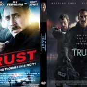 The Trust (2016) R0 CUSTOM Cover & label