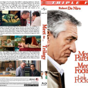 Meet the Parents / Meet the Fockers / Little Fockers Trilogy (2000-2010) R1 Custom Blu-Ray Cover