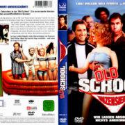Old School - Wir lassen absolut nichts anbrennen (2003) R2 German Cover