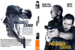 Precious Cargo (2016) R0 CUSTOM Cover & label