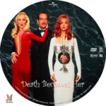 Death Becomes Her (1992) R1 Custom Label
