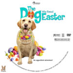 The Dog Who Saved Easter (2014) R1 Custom Label