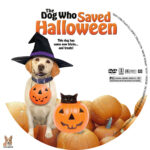 The Dog Who Saved the Halloween (2011) R1 Custom label