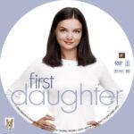 First Daughter (2004) R1 Custom Label