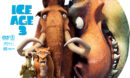 Ice Age 3: Dawn of the Dinosaurs (2009) R1 Custom Label