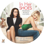 In Her Shoes (2005) R1 Custom DVD Label