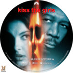Kiss the Girls (1997) R1 Custom Label