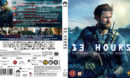 13 Hours - The Secret Soldiers of Benghazi (2016) R2 Blu-Ray Nordic Cover