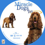 Miracle Dogs Too (2006) R1 Custom Label