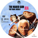 The Naked Gun 33 1/3: The Final Insult (1994) R1 Custom Label