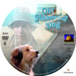 Oh Heavenly Dog (1980) R1 Custom label