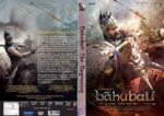 Bahubali The Beginning (2015) R0 Custom Cover