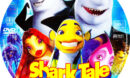 Shark Tale (2004) R1 Custom Label