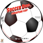Soccer Dog: European Cup (2004) R1 Custom label