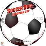 Soccer Dog: European Cup (2004) R1 Custom label