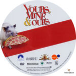 Yours, Mine & Ours (2006) R1 Custom Label