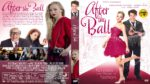 After The Ball (2015) R1 Custom DVD9 Cover