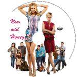 Now Add Honey (2015) R0 CUSTOM Label