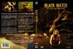 Black Water – Was du nicht siehst kann man nicht toeten (2008) R2 German Cover