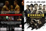 Kickboxer Vengeance (2016) R0 CUSTOM Cover & Label