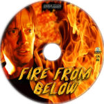 Fire From Below (2009) R1 Custom Label