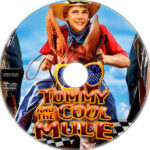 Tommy and the Cool Mule (2009) R1 Custom Label