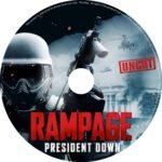 Rampage 3 President Down (2016) R0 CUSTOM Label