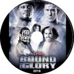 TnA bound for glory (2016) R0 CUSTOM Label