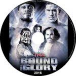 TnA bound for glory (2016) R0 CUSTOM Label