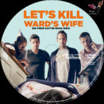 Lets kill Wards Wife (2014) R2 German Custom Label