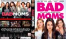 Bad Moms (2016) R0 CUSTOM Cover & Label