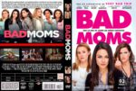 Bad Moms (2016) R0 CUSTOM Cover & Label