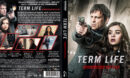Term Life - Mörderischer Wettlauf (2016) R2 German Custom Blu-Ray Cover & label