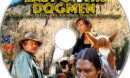Last of the Dogmen (1996) R1 Custom Label