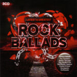Latest & Greatest Rock Ballads (2016) CD Covers & Labels
