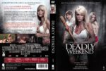Deadly Weekend (2014) R2 GERMAN Cover