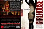 Girlhouse – Töte, was du nicht kriegen kannst! (2014) R2 GERMAN Custom Cover