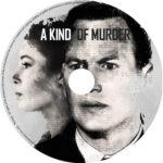 A Kind of Murder (2016) R0 CUSTOM V2 Label